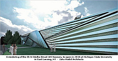 A rendering of the Eli & Edythe Broad Art Museum, to open in 2010 at Michigan State University  in East Lansing, MI  -  Zaha Hadid Architects.