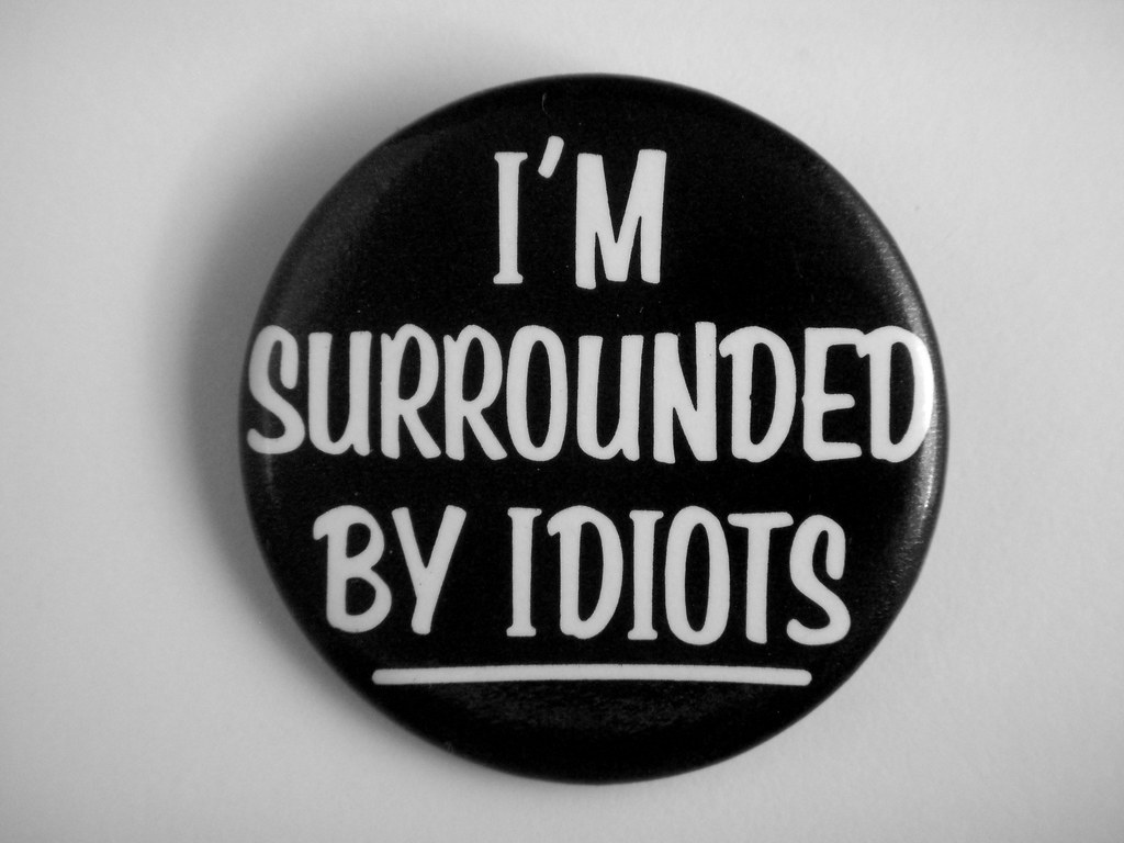 """1983 I'm Surrounded By Idiots Pin 
