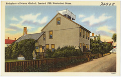 Birthplace of Maria Mitchell, erected 1790, Nantucket, Mass. | by Boston Public Library