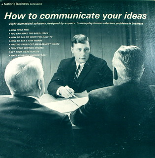 How to Communicate Your Ideas | by kevin dooley