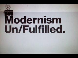 Moderism Un/Fulfilled
