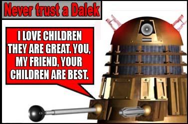 never trust a dalek