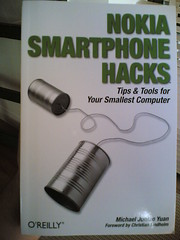 Nokia Smartphone Hacks. Tips & Tools for Your Smallest Computer