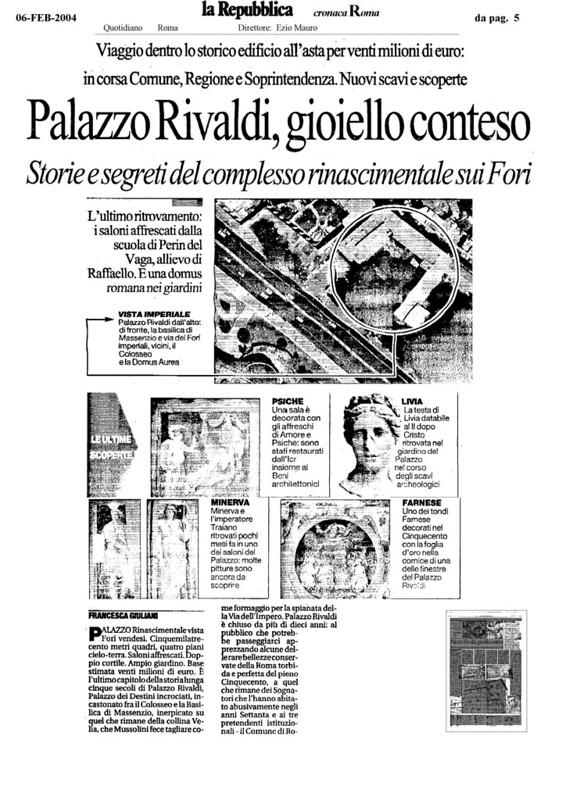 """Rome - The Imperial Fora: The Metro """"C"""" Archaeological Surveys - Velia Hill (S10 - b1, b2, b3). (2006-2007). Nuovi scavi e scoperte Palazzo Rivaldi. La Repubblica (06-02-2004, pg.5) {pg. 1 of 3} [MIBAC - Rassegna Stampa 2004]."""