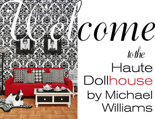 Welcome to the Haute Dollhouse!
