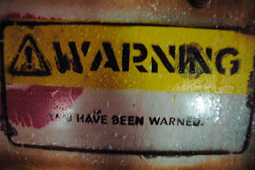 Warning! | by badjonni
