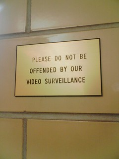Please do not be offended by our video surveillance | by TromboneKenny