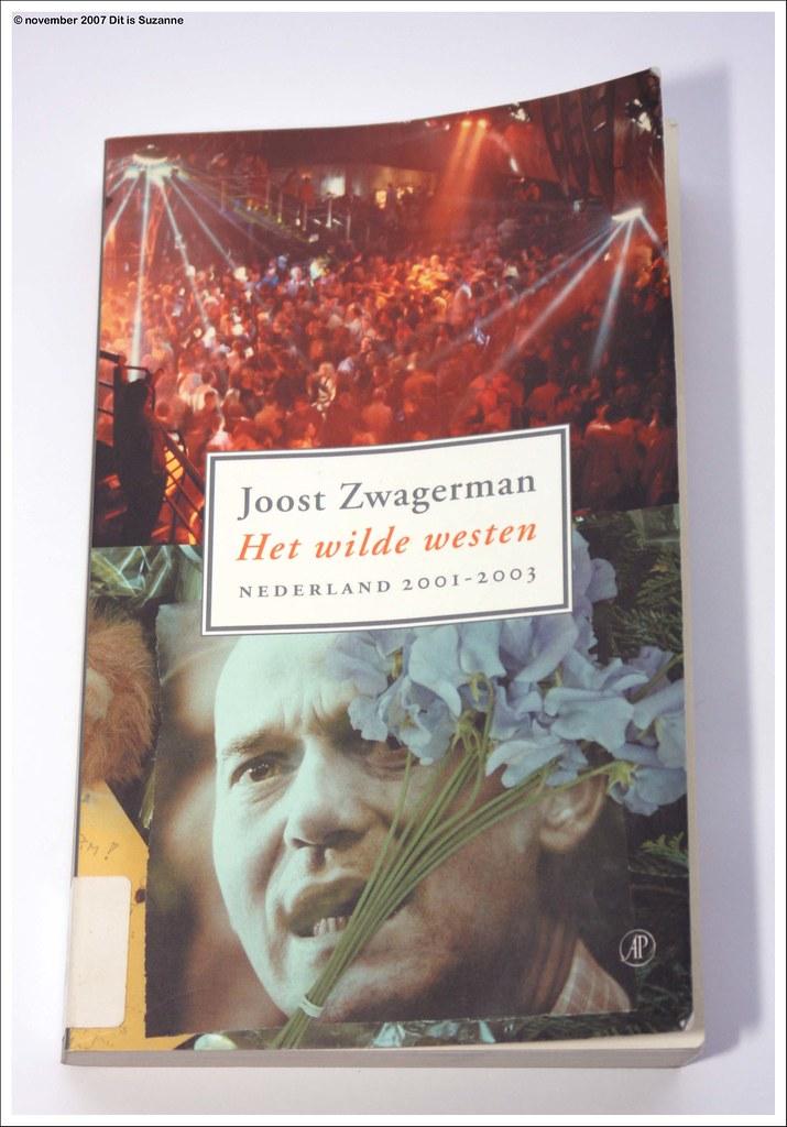 Joost Zwagerman Het Wilde Westen Groningen 26 11 2007