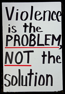 Violence is the Problem, NOT the Solution | by r.whitlock