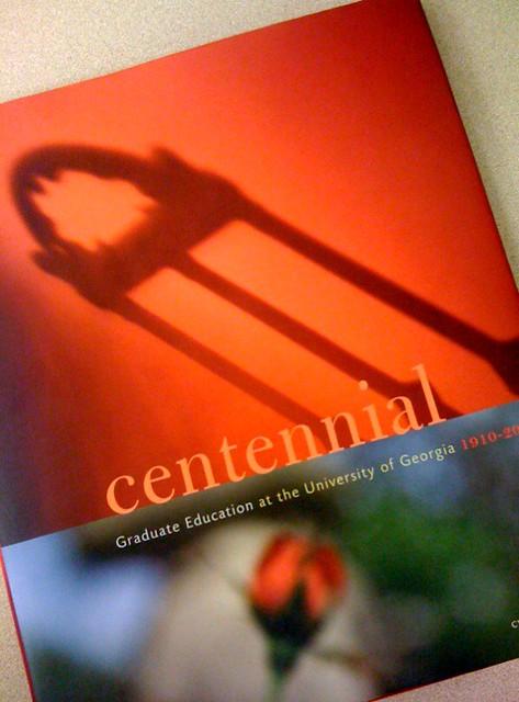 Centennial: Graduate Education at the University of Georgia, 1910-2010