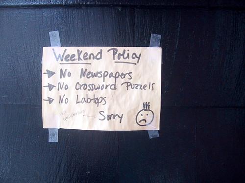 Rosebud's weekend policy