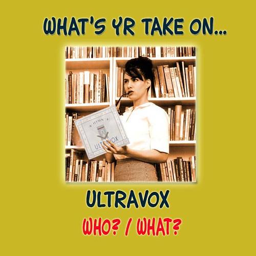 What's yr take on ultravox