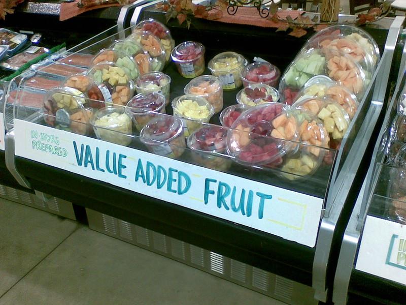 value added fruit?