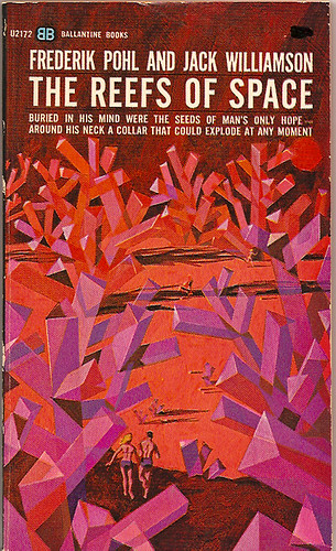 """""""The Reefs of Space"""" by Frederik Pohl and Jack Williamson (1964)"""