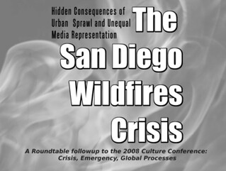 A Roundtable on the 2007 San Diego Wildfires: Unequal Representations - Wed May 14th 7pm at UCSD