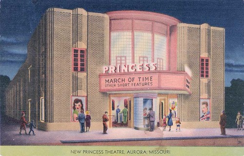 Princess Theater Postcard Aurora MO | by Neato Coolville