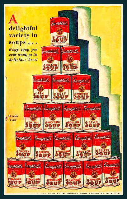 C--Hungry for soup? Try one of 21 varieties of Campbell's Soup 1930s style.