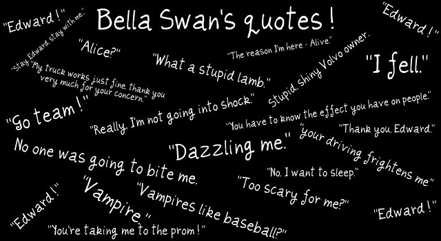 Bella Swans Quotes Twilight Madyson Fry Flickr