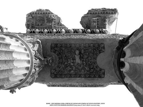 ROME - THE IMPERIAL FORA: FORUM OF CAESAR AND TEMPLE OF VENUS GENETRIX / FOTO ARCH. DOTT.SSA BARBARA BALDRATI (2003-2004) © Tutti i diritti riservati 2009.