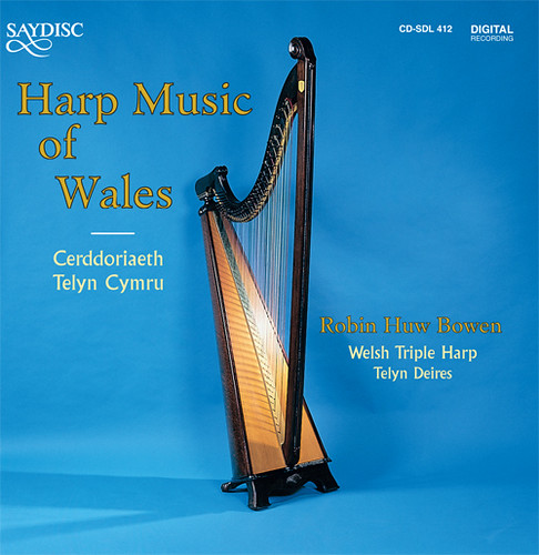 UNITED KINGDOM Robin Huw Bowen: Harp Music of Wales