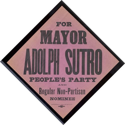 wjhc1968-003-ar1-037: Electoral Flyer for Adolph Sutro's Mayoral Campaign (San Francisco, 1894) | by MagnesMuseum