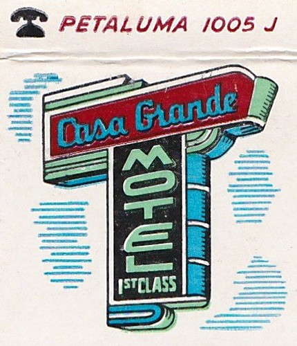 Casa Grande Motel - Matchbook Cover 1 - Petaluma, Calif.