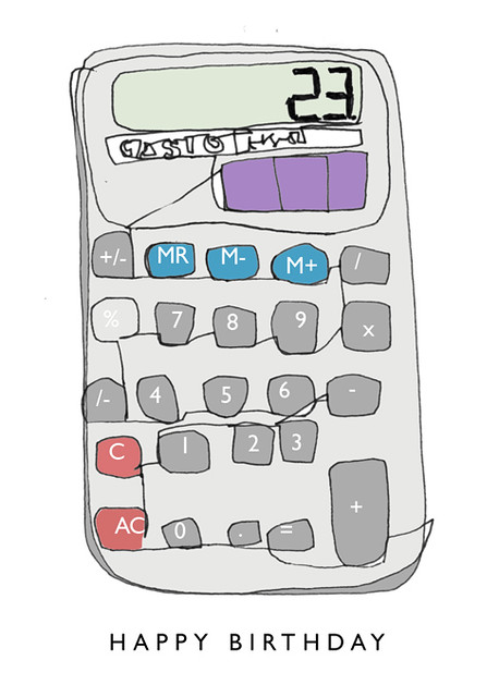 calculator | the front of a birthday card for a friend who l