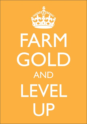 Farm Gold and Level Up   by markltb