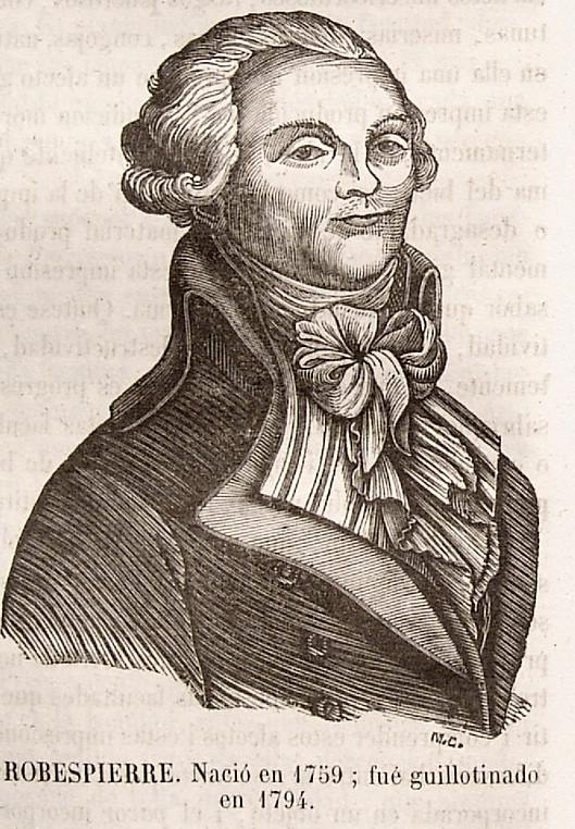 Robespierre, nació en 1759, fue guillotinado en 1794