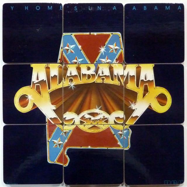 Alabama, My Home's in Alabama   BAND: Alabama ALBUM TITLE: