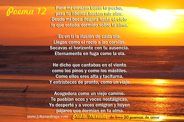 Poema 12 De Pablo Neruda Wwwjokamadrugacom Joka
