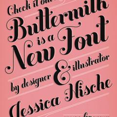 'Buttermilk' Font, From Jessica Hische   by John Niedermeyer
