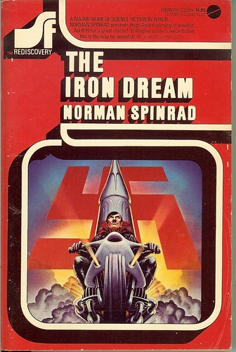 The Iron Dream - Norman Spinrad