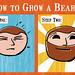 How To Grow a Beard (two steps) by Futuregirl_LeahRiley