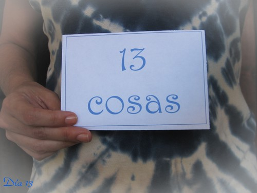 13 - Con 13 cosas / With 13 Things | by Maite Ramos Ortiz