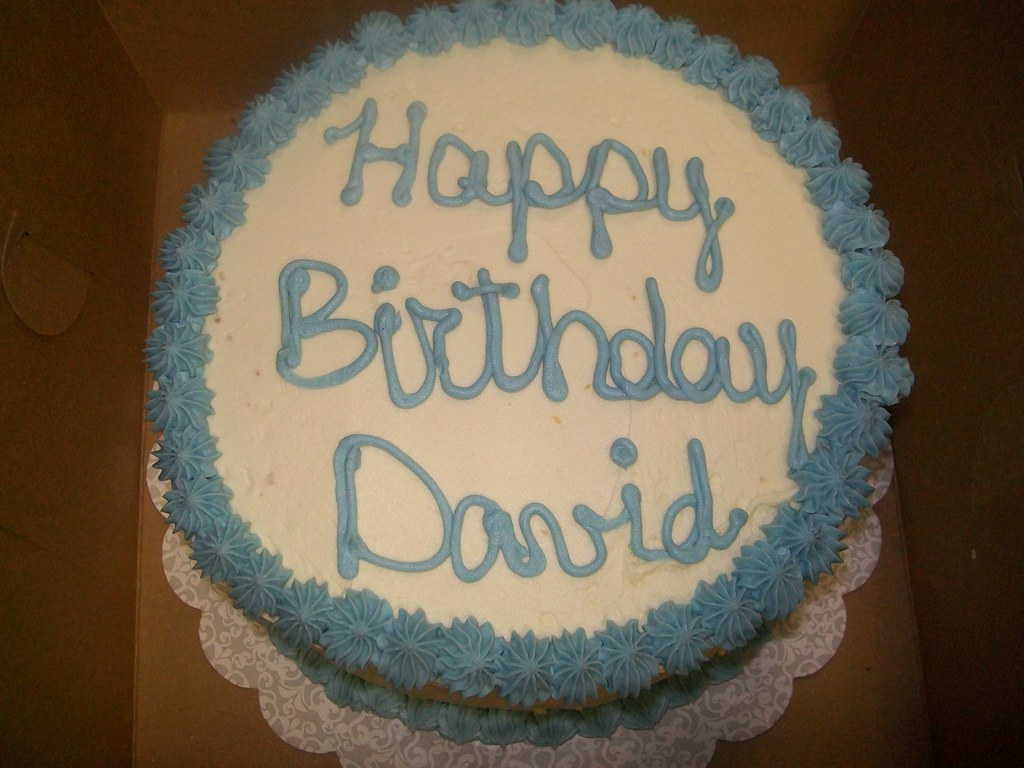 Happy Birthday, David! 4004595729_23ffd2394e_b