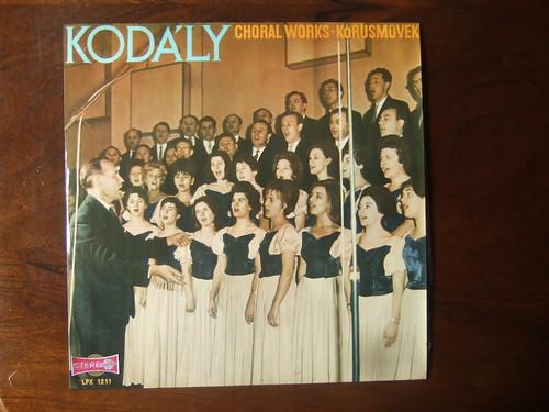Kodaly - Choral Works - Korusmuvek - Debreceni Kodaly Korus - Tibor Straky, Gyorgy Gulyas Qualiton LPX 1211, 1964   by Piano Piano!