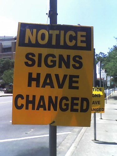 NOTICE: SIGNS HAVE CHANGED | by Austin Kleon