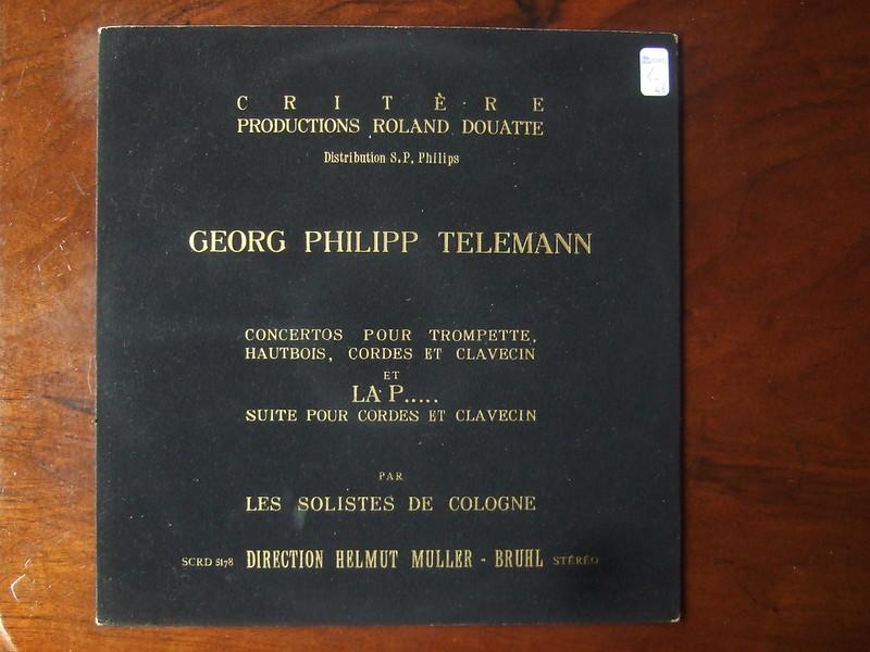 Telemann - Concertos pour Trompette, Hautbois, Cordes et Clavecin et La P..... Suite - Solistes De Cologne, Muller-Bruhl, Roland Douatte, Philips Critere SCRD 5178
