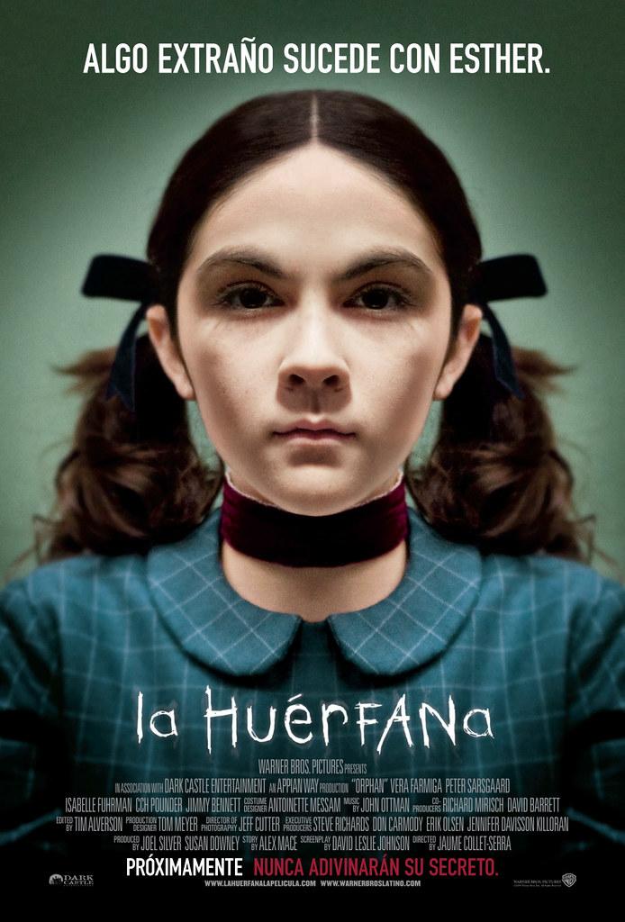 Poster La Huerfana (Orphan) cineypantalla | Poster La Huerfa… | Flickr