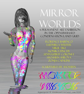 0695 - Mirror Worlds - Update - Florence Babenco | by Zonja Capalini
