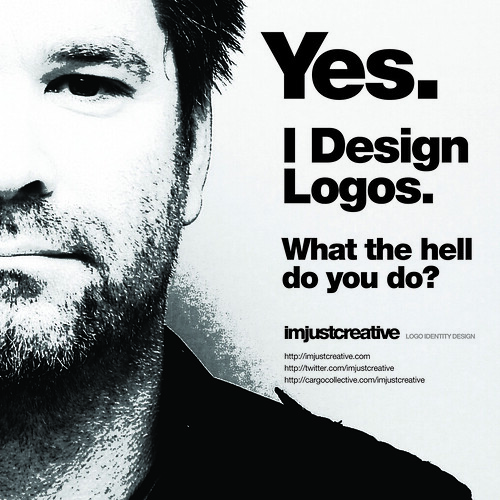 Yes. I Design Logos. Self Promo Poster in Helvetica | by The Logo Smith