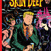 Skin Deep by Charles Burns (New Softcover Edition)