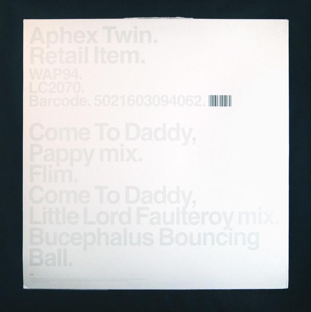 Aphex Twin - Come To Daddy | Aphex Twin - Come To Daddy Warp