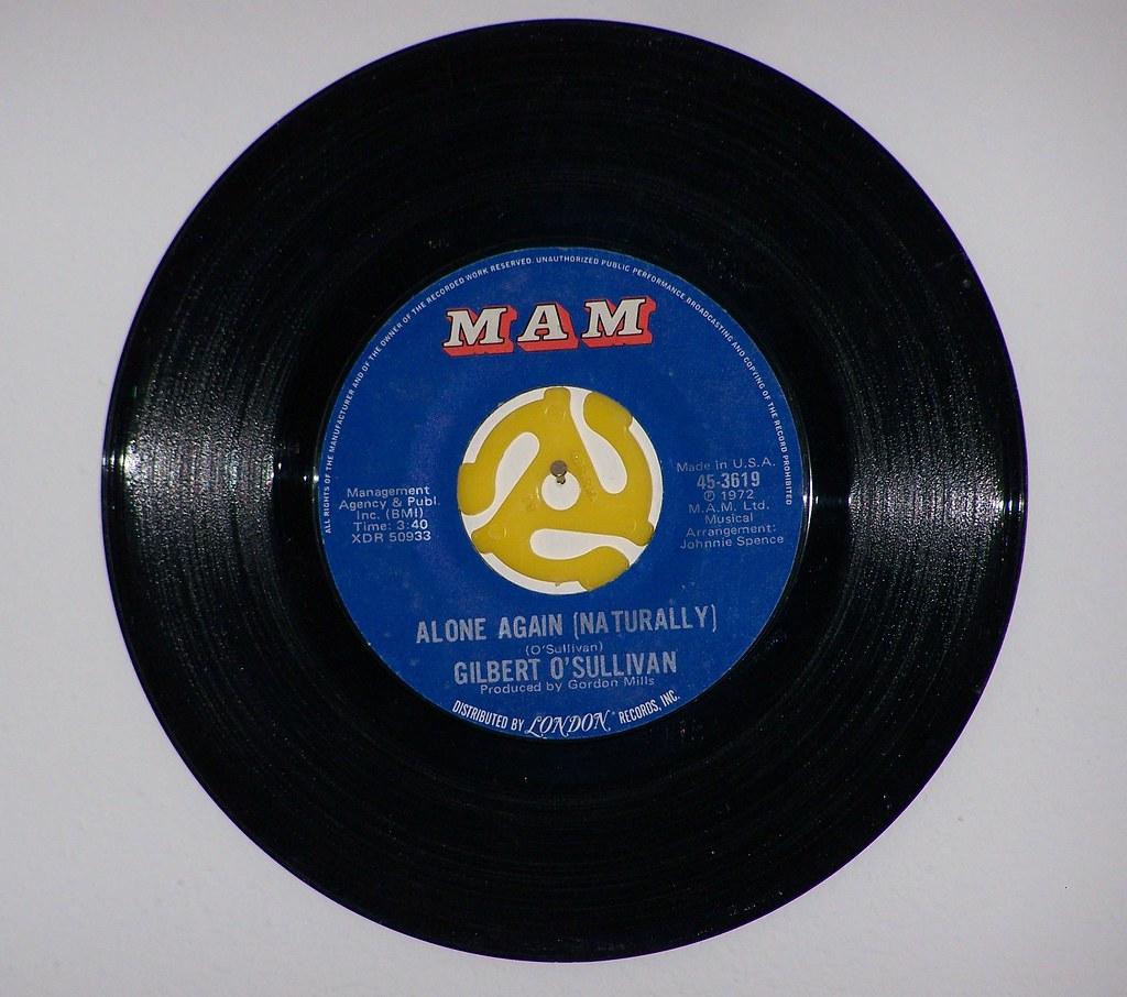 Gilbert O'Sullivan - Alone Again (Naturally) 45rpm | Flickr