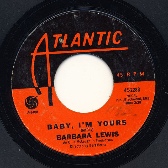 Barbara Lewis - Baby, I'm Yours / I Say Love