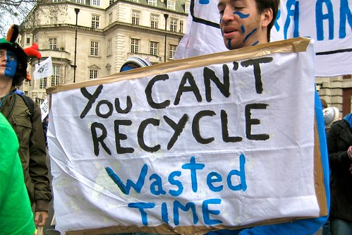 You can't recycle wasted time - The Wave climate change march London 5 December 2009 i1948 | by hmcotterill