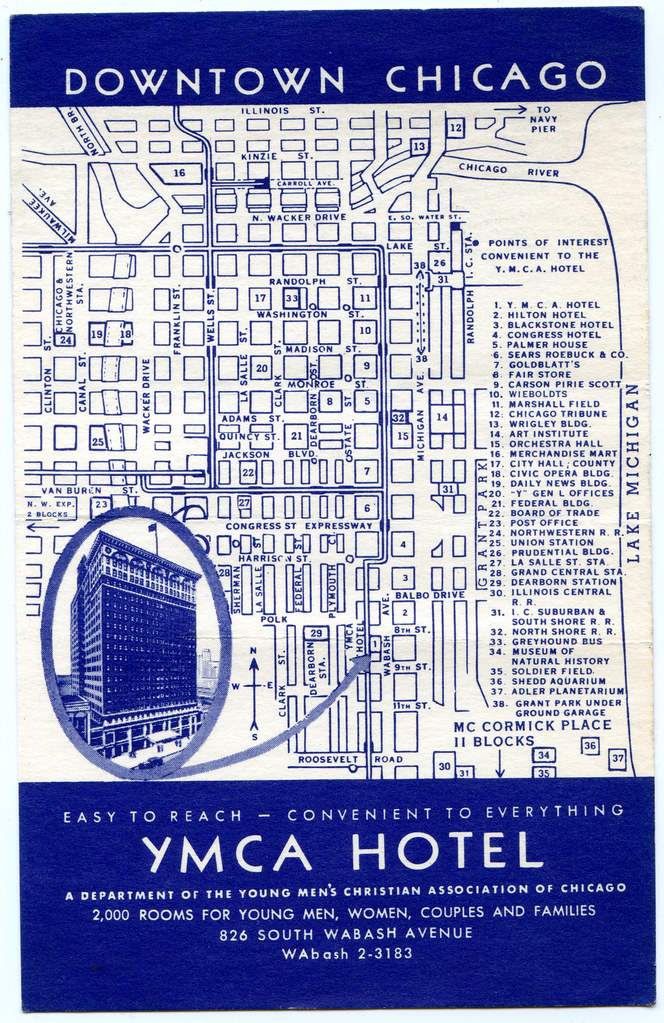 YMCA Hotel, Downtown Chicago map | Collected in 1963 by Jane ... on downtown chicago home, illinois map with hotels, baltimore inner harbor map with hotels, lake michigan map with hotels, san francisco map with hotels, o'hare airport map with hotels,