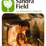 An Attraction of Opposites - Sandra Field