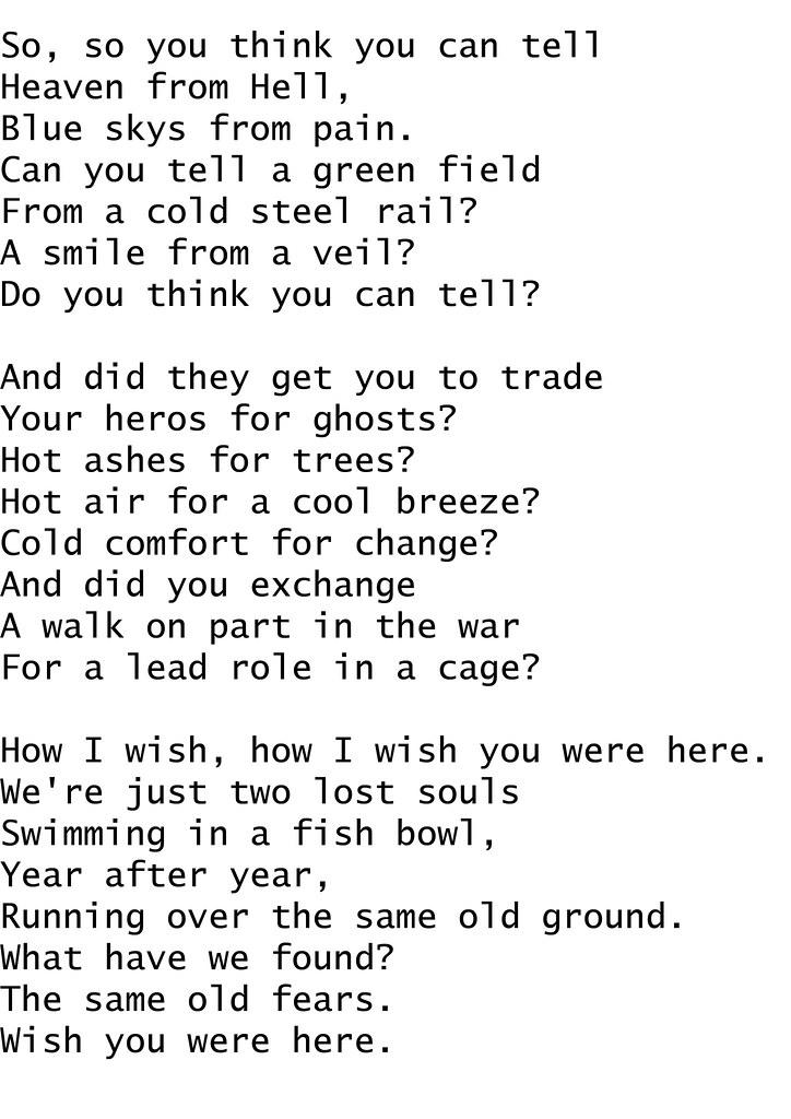 Wish You Were Here - Pink Floyd Lyrics | Declan Ayling | Flickr